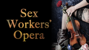 Sex Workers' Opera