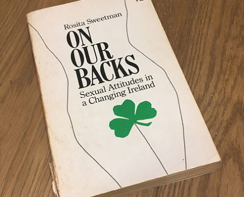 On Our Backs, Sexual Attitudes in Ireland by Rosita Sweetman